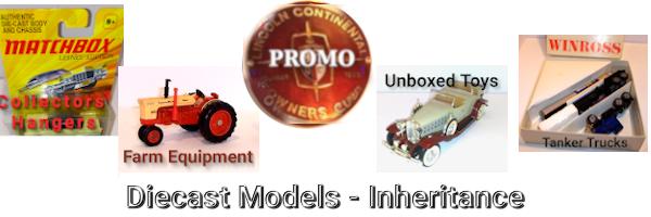 DiecastModels-Inheritance has collector's models, farm equipment, memorbilia, unboxed toys and tanker trucks